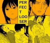 PERFECT LOOSER【敗北と凌辱 戦いに敗れた少女を襲う悦虐】